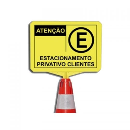 Placa de Estacionamento Privativo Clientes para Cone Novel